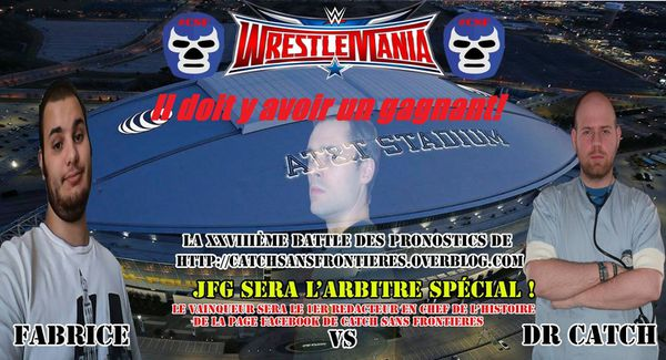 XXVIIIème Battle des Pronostics (hors saison): WrestleMania