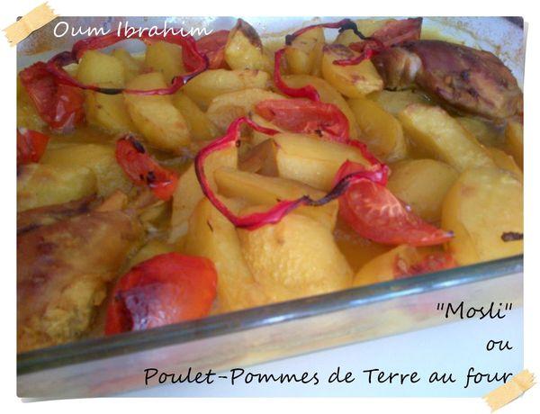 &quot&#x3B;Mosli&quot&#x3B; ou Poulet-Pommes de terre au four