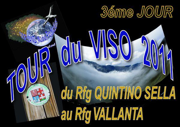Tour du VISO 2011 - ETAPE 3 - Rfge QUINTINO - Rfge VALENTA