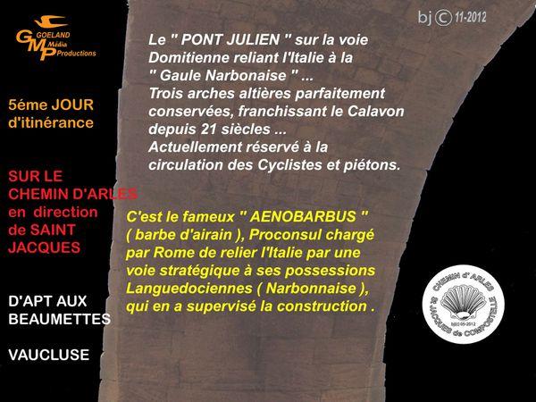 le PONT JULIEN - chef d'oeuvre Romain - GR 653 -
