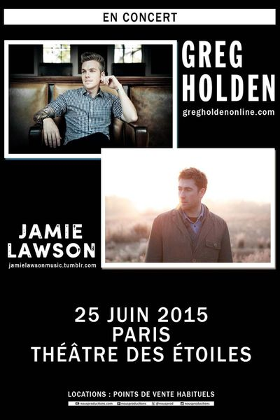[CONCOURS] GAGNEZ VOS PLACES POUR ASSISTER AU CONCERT DE GREG HOLDEN  ET JAMIE LAWSON LE 25 JUIN 2015 A PARIS !
