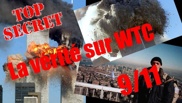 La manipulation de l'attentat du World Trate Center