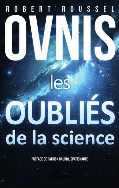 Le nouveau livre de Robert Roussel sur les ovnis.