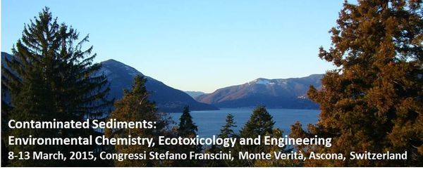 ContaSed 2015, Suisse : « Contaminated Sediments: Environmental Chemistry, Ecotoxicology and Engineering »