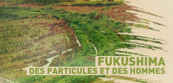 DOCUMENTAIRE. Fukushima, une pollution en mouvement