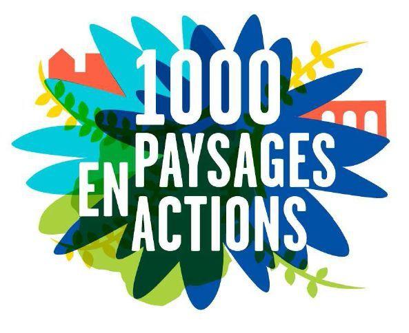 Lancement de l'opération &quot&#x3B;1000 paysages en action&quot&#x3B;