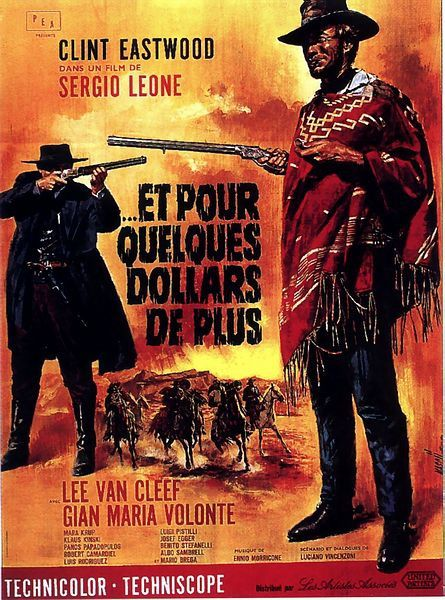 ET POUR QUELQUES DOLLARS DE PLUS ...FOR A FEW DOLLARS MORE