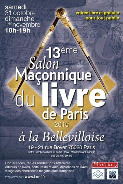 Le 13ème Salon Maçonnique du Livre à Paris, les 31 octobre et 1er novembre 2015.