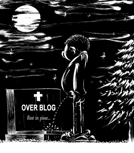 OVERBLOG rest in pisse...