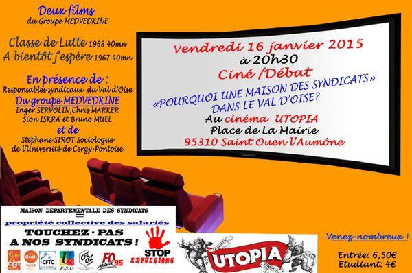 Maison des syndicats 95: on avance mais la lutte continue… le 16 janvier 2015 au cinéma UTOPIA