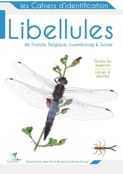 Libellules de France, de Navarre et d'ailleurs...
