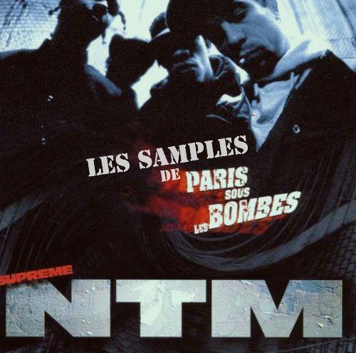 NTM :  Paris sous les bombes en 10 samples
