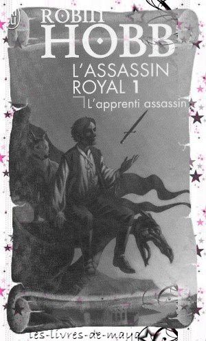 L'assassin royal T1 - L'apprenti assassin - Robin Hobb