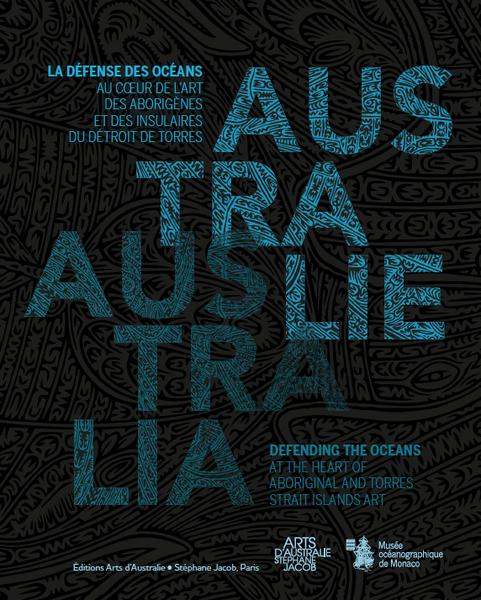 Publication : le coffret des catalogues dédiés à l'exposition &quot&#x3B;Australie : la défense des océans au coeur de l'art des Aborigènes et des insulaires du détroit de Torres&quot&#x3B; au musée océanographique de Monaco