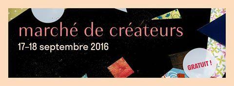 Le 17 et 18 septembre 2016 - Marché de créateurs à Orléans