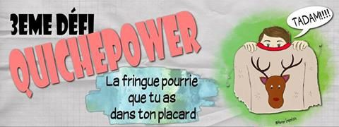 la mocheté #QuichePower3