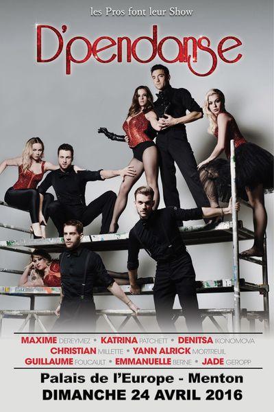 D'PENDANCE LES PROS FONT LEUR SHOW   Palais de l'Europe – théâtre Francis Palmero