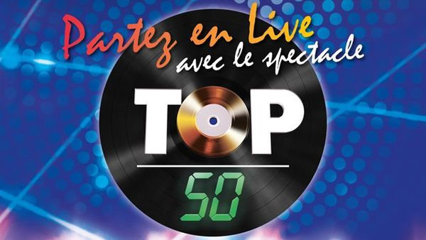 TOP 50 Vendredi 7 Octobre à 20H30 dans la salle Garnier de l'Opera de Monaco