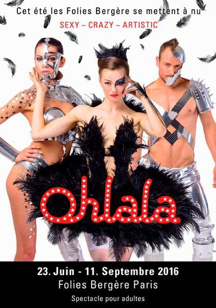 &quot&#x3B;Ohlala Sexy-Crazy-Artistic&quot&#x3B; cet été aux Folies Bergère