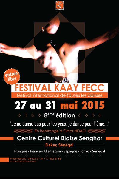 DANSE : FESTIVAL KAAY FECC, du 27 au 31 mai 2015 à Dakar