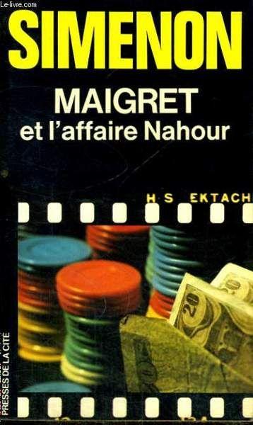 Maigret et l'affaire Nahour, Simenon