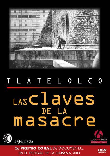Tlatelolco 1968, las claves de la masacre