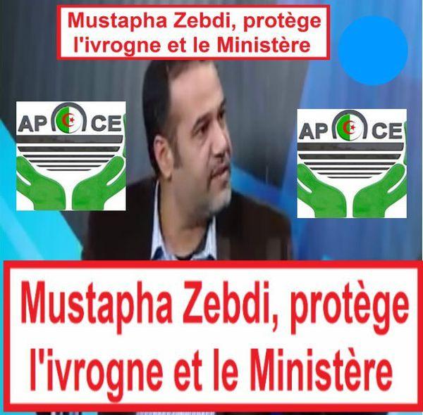 Mustapha Zebdi (5), protège l'ivrogne et son Ministère.