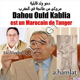 Algérie, le Colonel Ali Hamlat (7), Dahou ould Kablia est Marocain, و شهد شاهد من أهلها