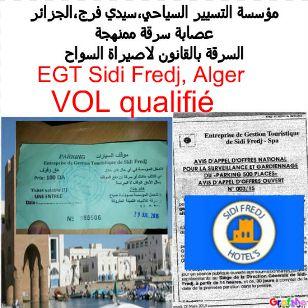 EGT, Sidi Fredj, Alger: tous des Voleurs,سيدي فرج،الخيانة الممنهجة