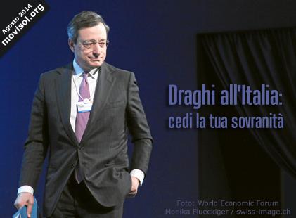 Draghi all'Italia: cedi la tua sovranità