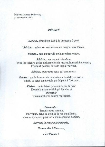 RÉSISTE un poème que j'ai écrit après les attentats à Paris qui vaut aussi pour la Belgique, la Tunisie et nous tous