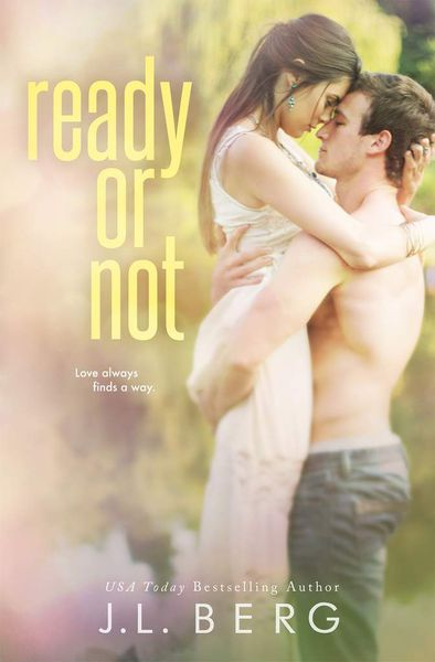 Happy Release Day- READY OR NOT by J.L. Berg
