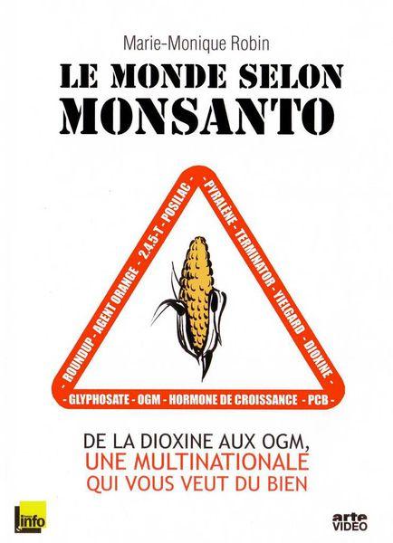Documentaire - Le monde selon Monsanto