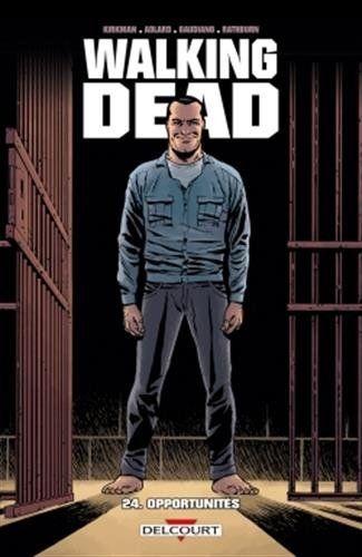 Walking Dead, tome 24 : Opportunités de Robert Kirkman et Charlie Adlard