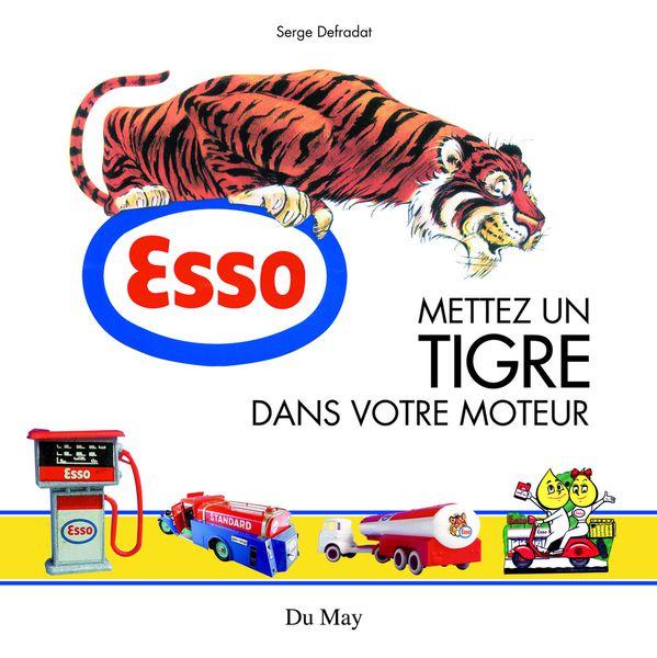 Livre : Esso, mettez du tigre dans votre moteur