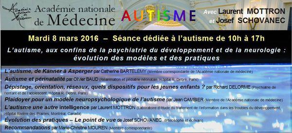 ACADÉMIE NATIONALE DE MÉDECINE SEANCE DEDIEE A L'AUTISME - 8 mars 2016