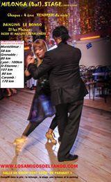 Milonga 4 EME Vendredi du mois (sauf Décembre , Juillet et Aout) et Stage compris dans le prix d'entré du dancing le Bongo ZI Les plaines  26320 St Marcel-lès-valence