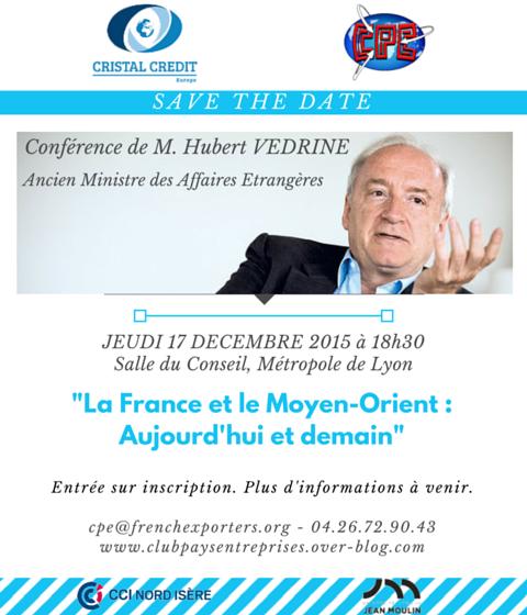 [Save The Date] Conférence de M. Hubert VEDRINE le 17 décembre 2015