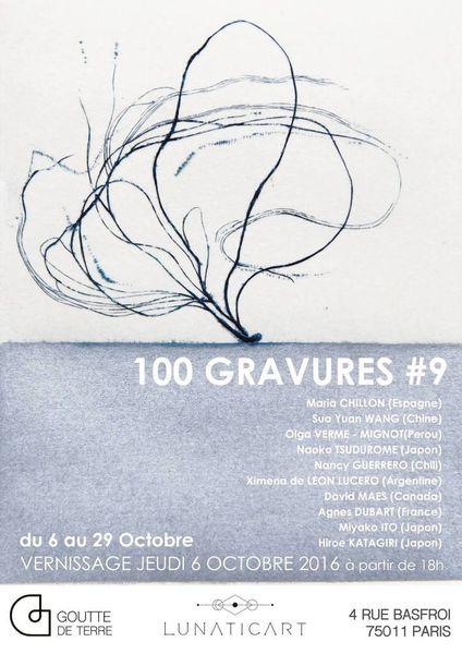 Rendez-vous à l'éxposition -100 Gravures #9 - du 6 au 29 octobre 2016 à la Galerie Goutte de Terre à Paris