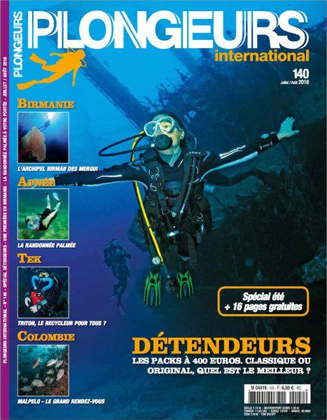 Plongeurs International magazine numéro 140 Juillet/Aout 2016
