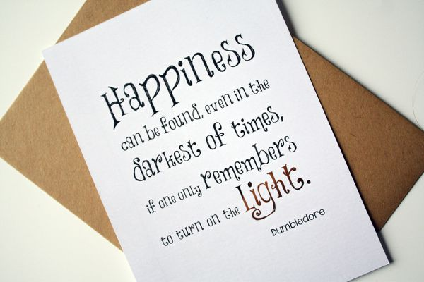 harry potter quote Dumbledore happiness can be found ...