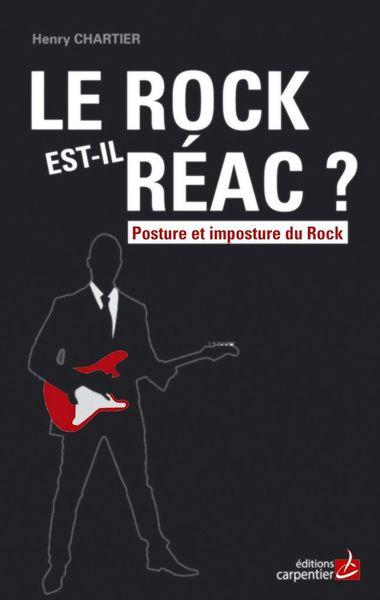 Toujours en librairie: LE ROCK EST-il REAC ?
