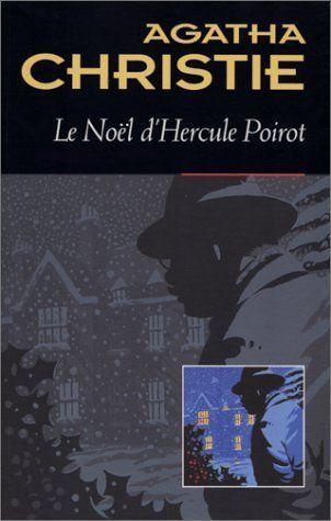 Le noël d'Hercule Poirot d'Agatha Christie