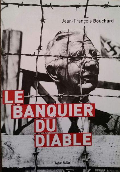 Le banquier du diable - Jean-François Bouchard