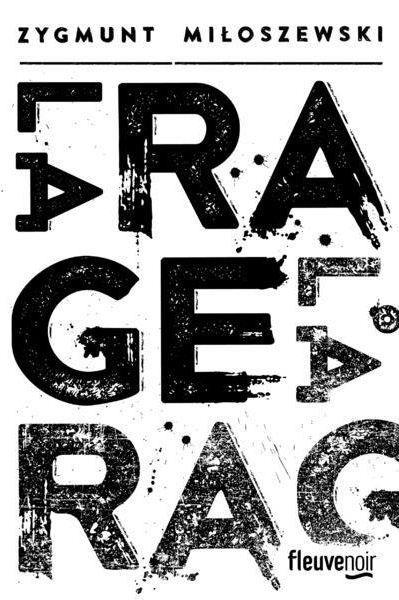 La rage - Zygmunt Miloszewdki