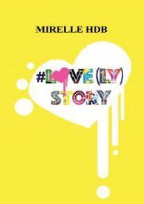 #Love(ly) Story - Mirelle HDB
