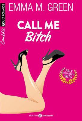 Chronique 1 : Call me bitch (l'intégrale) d'Emma Green