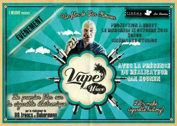 Vape Wave au cinéma les studios à Brest le mercredi 12 octobre !