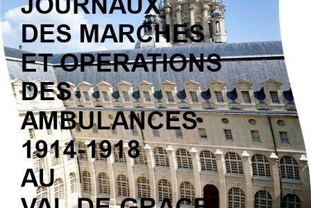 LES JMO DES AMBULANCES 1914-1918 AU VAL-DE-GRACE (23e au 39e CA)