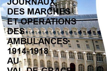 LES JMO DES AMBULANCES 1914-1918 AU VAL-DE-GRACE (GROUPES 60 à 69)